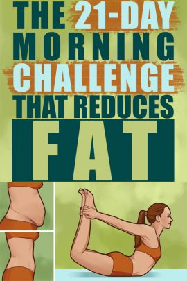 The 21-day Morning Challenge That Reduces Fat - The Genuine Way. #challenge #loseweight #exercise #workout