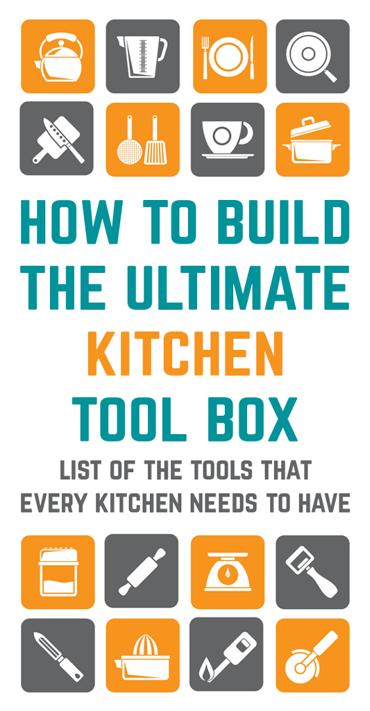 "There are thousands of kitchen gadgets on the market and everyone should have at least one frivolous ""tool,"" but here's a list of the tools that every kitchen needs to have."