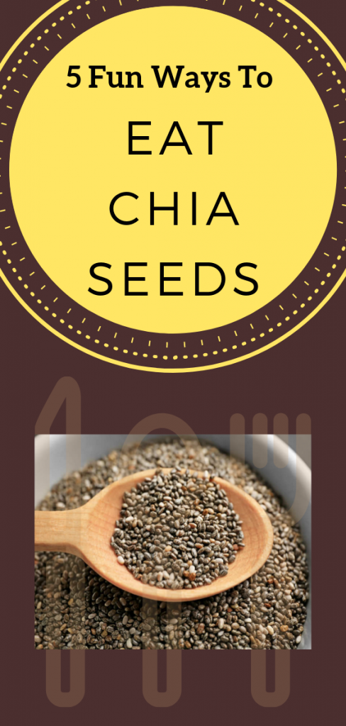 So, eat your chia seeds; and try eating them in new, and fun, ways.  From chia pudding to chia pops, these ideas will have you excited to eat your chia!